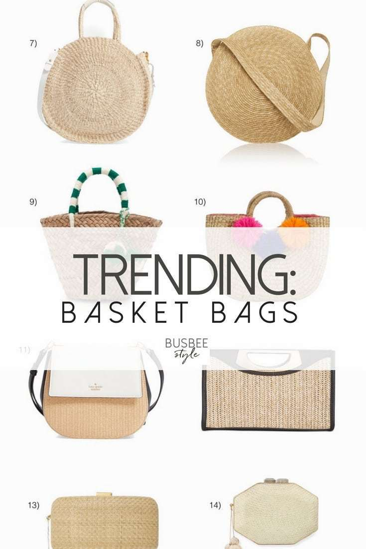 Basket Bags are a HUGE summer handbag trend in fashion. These bags are made out of straw, jute, bamboo. The neutral earth tones will go with everything in your wardrobe