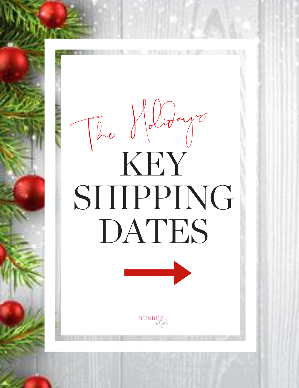 Key shipping dates for the holiday season 2019 on busbeestyle.com