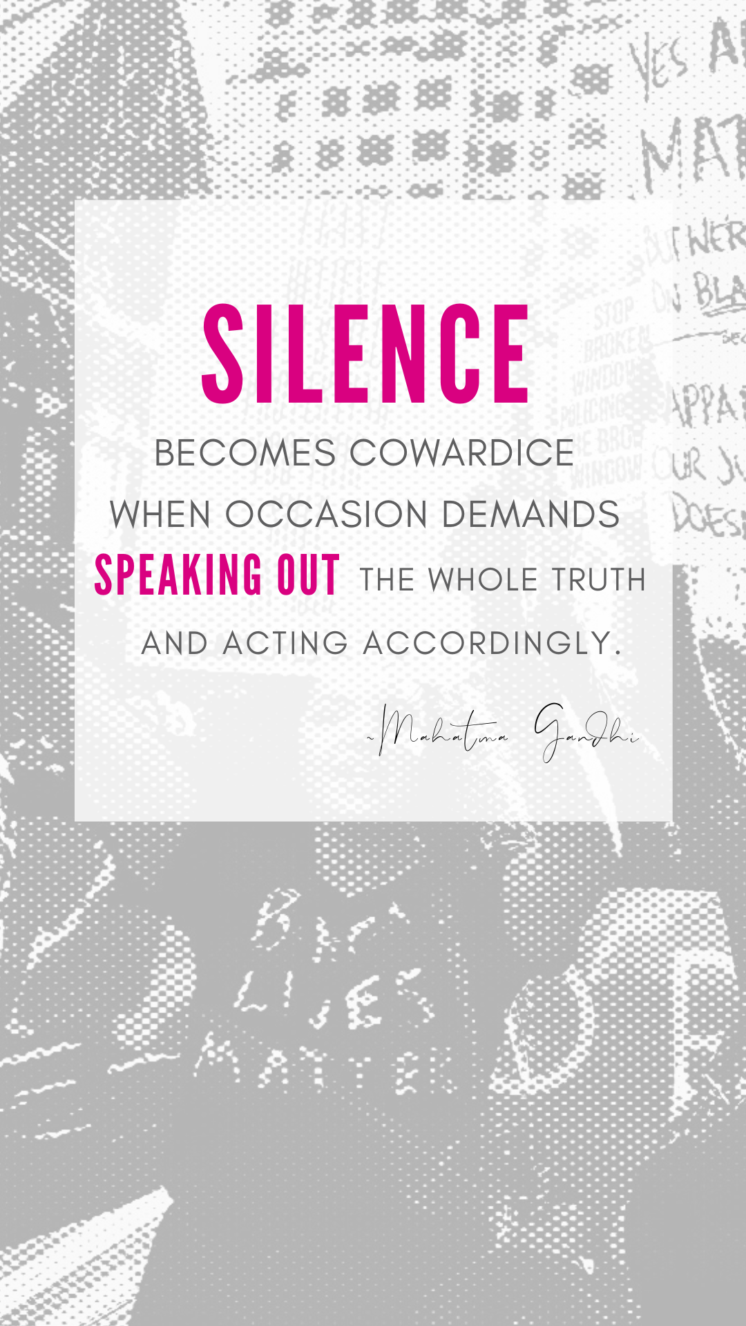 quote by Mahatma Gandhi about speaking up against oppression and racism