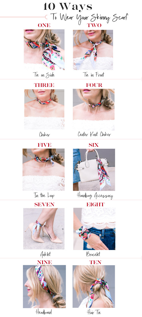 How to wear a skinny scarf, Erin Busbee of Busbee sharing 10 ways to wear a skinny scarf including ties around your neck, on a bag, as an anklet, as a headband, and more!